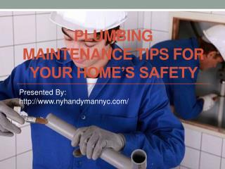 Plumbing Maintenance Tips For Your Home�s Safety