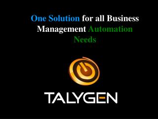 Talygen - One Solution for all Business Management Automation Needs