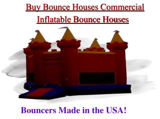 Commercial bounce houses for sale