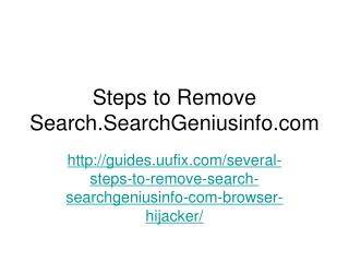 Steps to Remove Search.SearchGeniusinfo.com