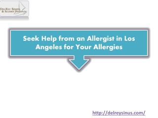 Seek Help from an Allergist in Los Angeles for Your Allergies