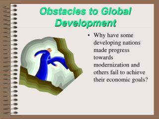 Obstacles to Global Development