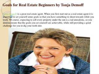 Goals for Real Estate Beginners by Tonja Demoff