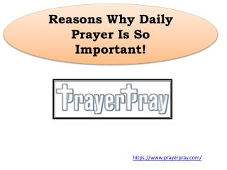 Reasons Why Daily Prayer Is So Important!