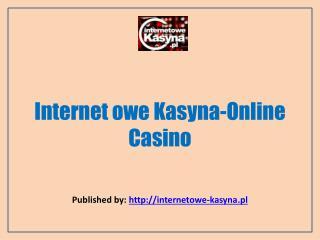 Internetowe Kasyna-Online Casino