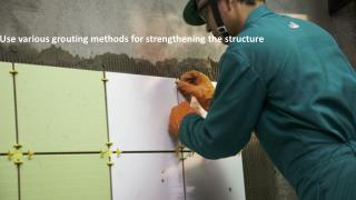 Use various grouting methods for strengthening the structure