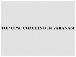 best coaching Upsc in Varanasi