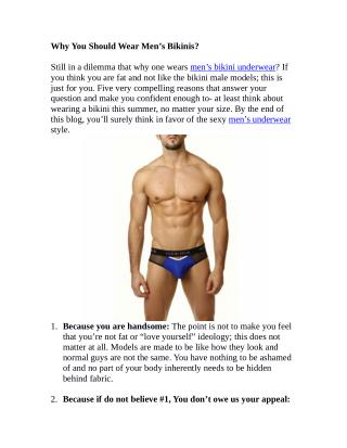 Why You Should Wear Men�s Bikinis?