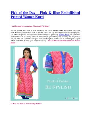 Pick of the Day – Pink & Blue Embellished Printed Women Kurti