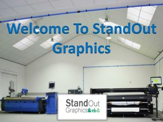 Welcome To StandOut Graphics