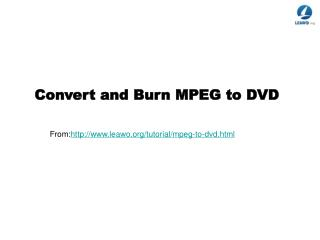Convert and Burn MPEG to DVD