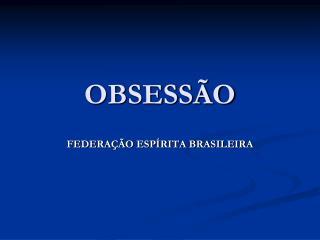OBSESS O