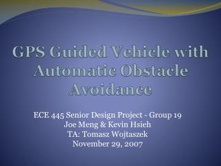 GPS Guided Vehicle with Automatic Obstacle Avoidance