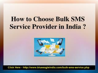 How to Chooose Bulk SMS Service Provider in India?