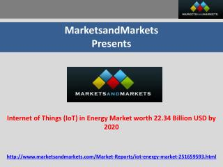Internet of Things (IoT) in Energy Market worth 22.34 Billion USD by 2020