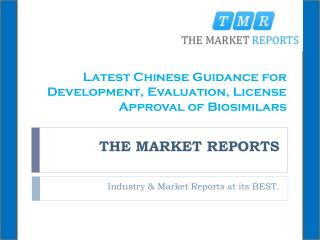 Latest Chinese Guidance for Development, Evaluation, License Approval of Biosimilars