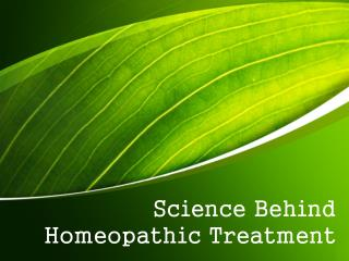 Science Behind Homeopathic Treatment