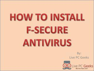 HOW TO INSTALL F-SECURE ANTIVIRUS