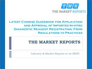 Latest Chinese Guidebook for Application and Approval of Imported In-vitro Diagnostic Reagent Registration: From Regulat