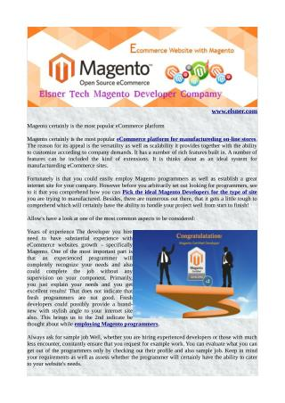 Magento certainly is the most popular eCommerce platform