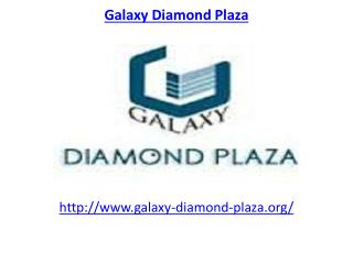 Galaxy Diamond Plaza Commercial Space Greater Noida West