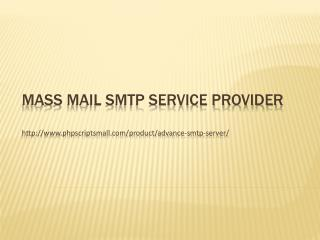 Mass Mail SMTP Service Provider