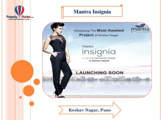 Mantra Insignia by Mantra Properties In Keshav Nagar Pune