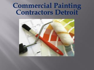 Commercial Painting Contractors Detroit
