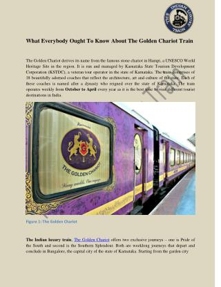 What Everybody Ought To Know About The Golden Chariot Train