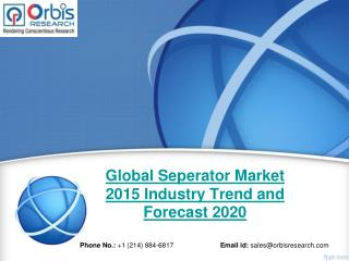 Global Seperator  Industry 2015 Size, Share, Growth, Trends, Demand and Forecast