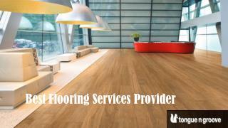 Best Flooring Service Provider