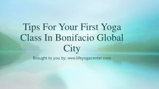 Tips For Your First Yoga Class In Bonifacio Global City
