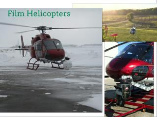 Film Helicopters