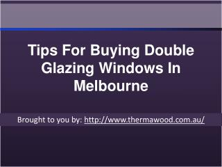 Tips For Buying Double Glazing Windows In Melbourne