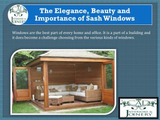 The Elegance, Beauty and Importance of Sash Windows