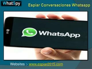 EspiarConversacionesWhatsapp