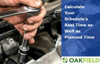 Calculate Your Schedule's Real Time as Well as Planned Time