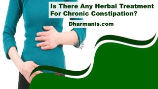 Is There Any Herbal Treatment For Chronic Constipation?