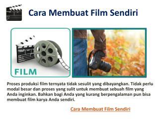 Cara Membuat Film Sendiri