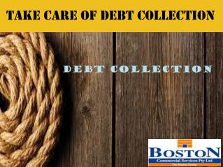 How to Take Care of Debt Collection