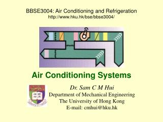 BBSE3004: Air Conditioning and Refrigeration hku.hk