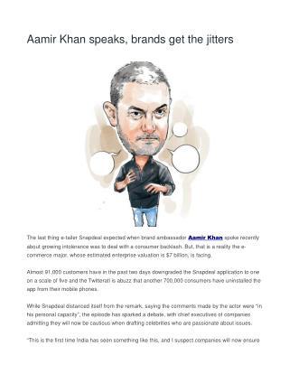 Aamir Khan speaks, brands get the jitters