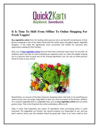 It Is Time To Shift From Offline To Online Shopping For Fresh�Veggies!
