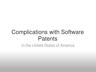 Complications with Software Patents
