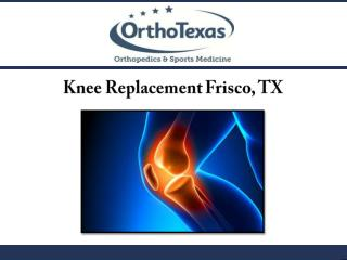 Knee Replacement Frisco, TX