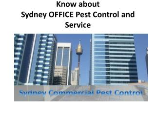 Know about Sydney OFFICE Pest Control and Service