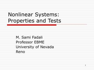 Nonlinear Systems: Properties and Tests