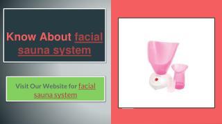 facial sauna system