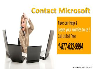 To Contact Microsoft Call Microsoft Contact Number 1-877-632-9994 Tollfree