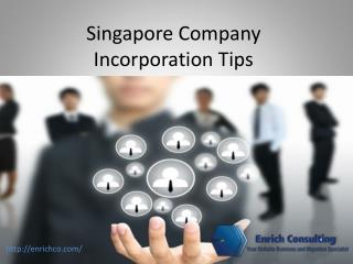 Singapore Company Incorporation Tips